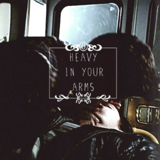 heavy in your arms; stora fanmix