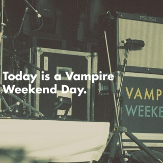 Today is a Vampire Weekend day