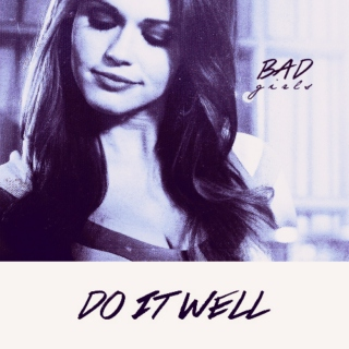 bad girls do it well