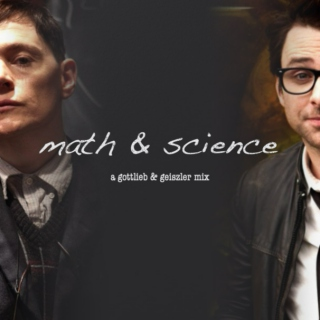 math & science: a gottlieb and geiszler mix