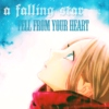 A Falling Star Fell From Your Heart