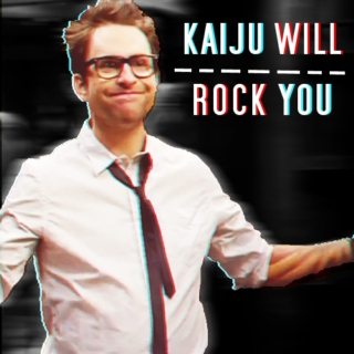 kaiju will rock you