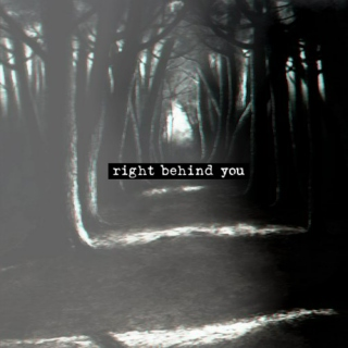right behind you | horror mix
