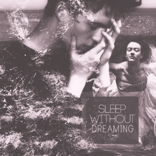 Sleep Without Dreaming