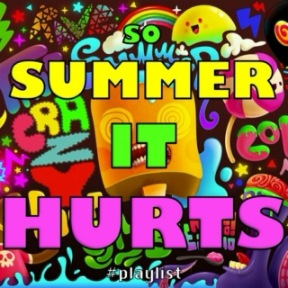 ☼ SO SUMMER IT HURTS ☼ #ulitmatesummermix