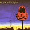 under the arby's lights