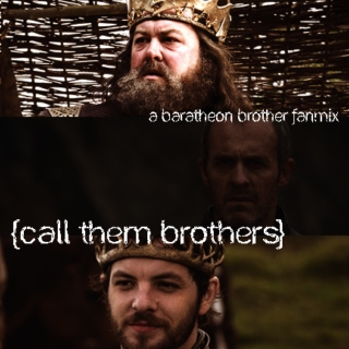 call them brothers