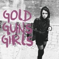 gold, guns, girls
