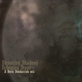 Shrouding Shadows, Following Steps