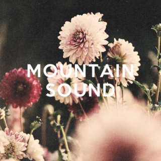 mountain sound.