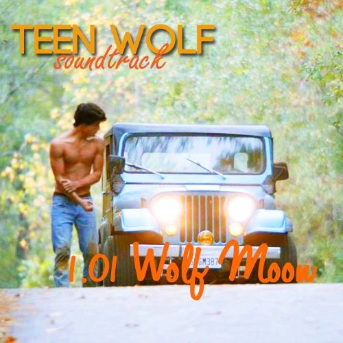 Teen Wolf Soundtrack (Wolf Moon)