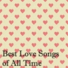Best Love Songs of All Time