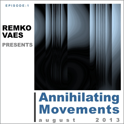 """ Annihilating Movements "" episode 1"