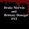 Seven Devils, a Drake and Britteny FST