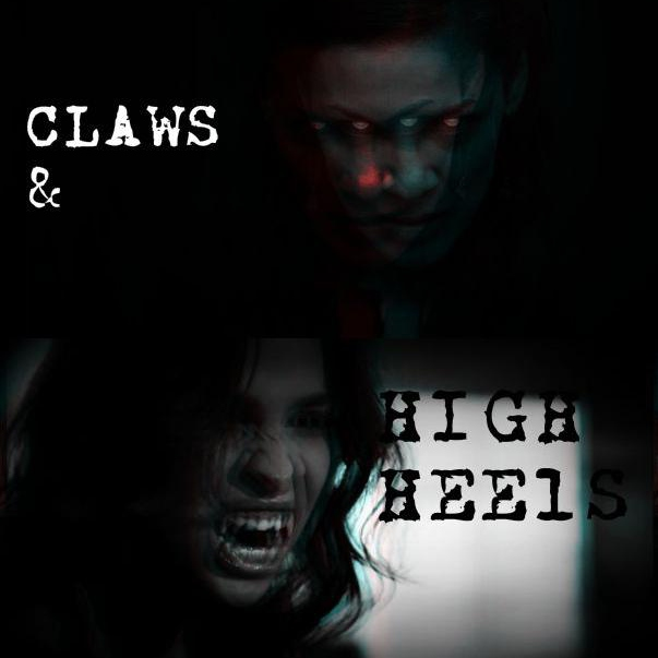 Claws and High Heels