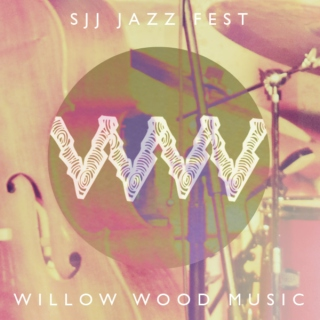 Willow Wood: San Jose Jazz Summer Fest