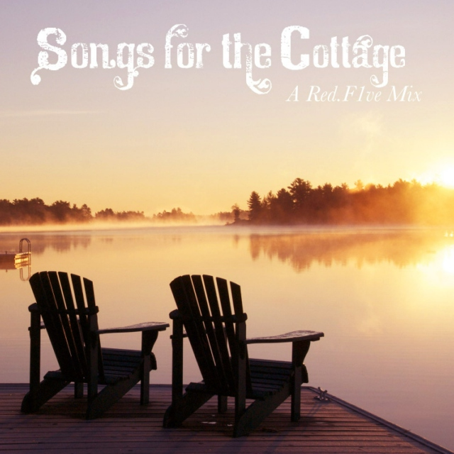 Songs For The Cottage