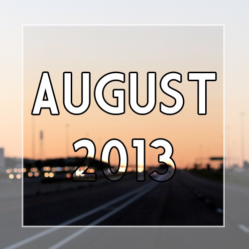 ☺ August 2013 ☺