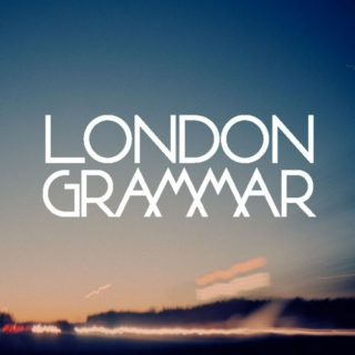 london grammar: my playlist