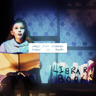 songs from musicals based on books