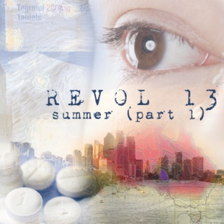 Revol 13: summer (part 1)