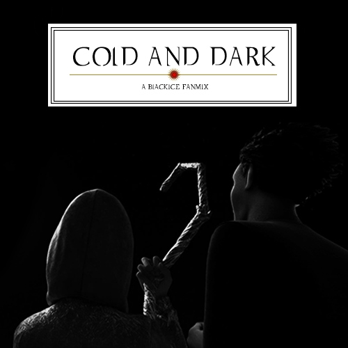 cold and dark go well together
