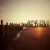 New Indie Tracks: August 2013 #2