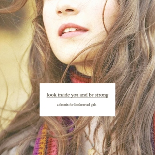 look inside you and be strong
