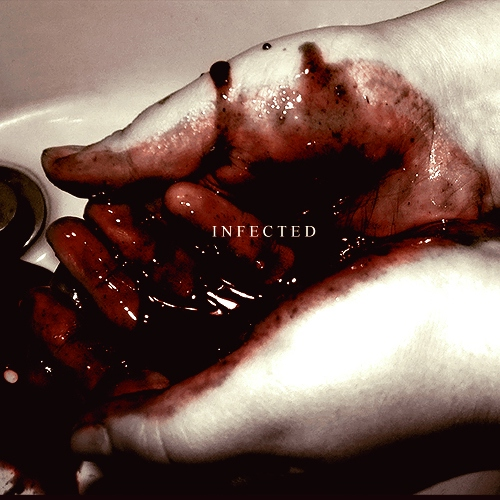 you are infected