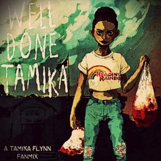 WELL DONE TAMIKA