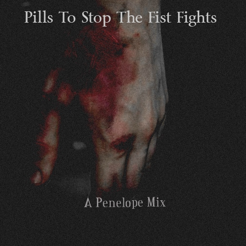 Pills To Stop The Fist Fights