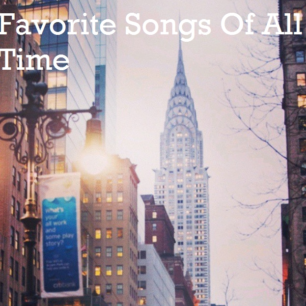 Favorite songs of all time