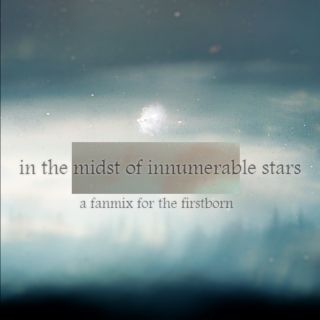 in the midst of innumerable stars