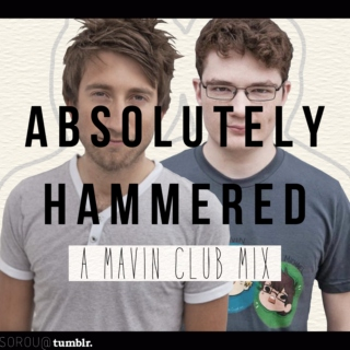 [absolutely hammered] - a mavin club mix
