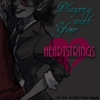 Playing With Your Heartstings (A Seer Gone Rogue)