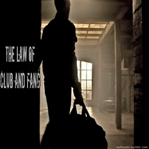 The Law of Club and Fang