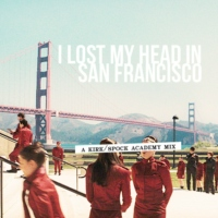 I lost my head in San Francisco