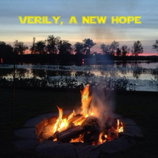 Verily, A New Hope