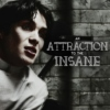 An Attraction to the Insane