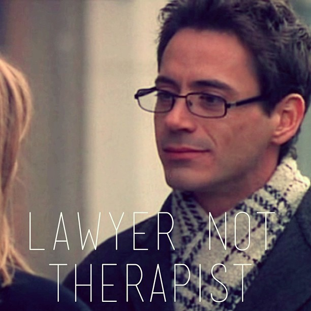 Lawyer not Therapist