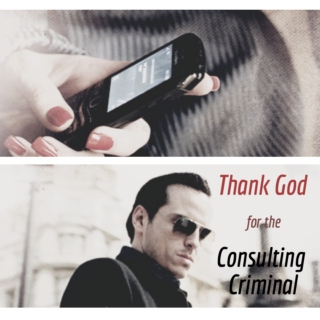 Thank God for the Consulting Criminal