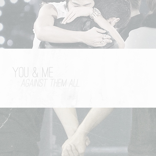 you & me (against them all) // homin