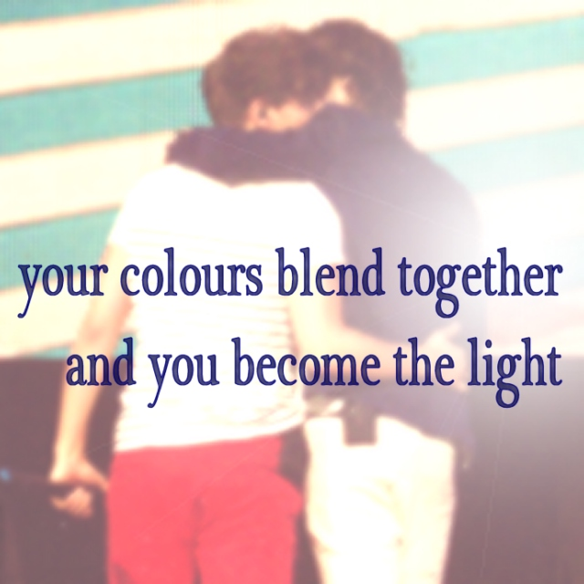 your colours blend together and you become the light