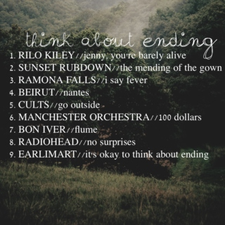 think about ending