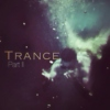 Trance Part ll - dive into your mind
