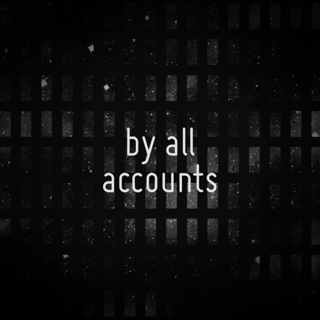 By All Accounts