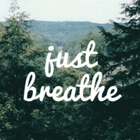 just breathe (extended)