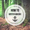 HOWTO: Hipster & BCC