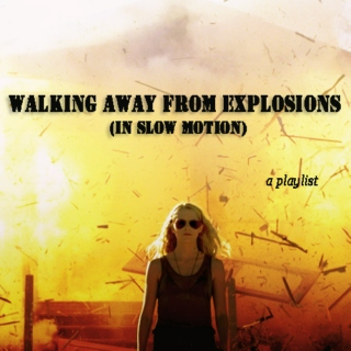 Walking Away From Explosions (In Slow Motion)