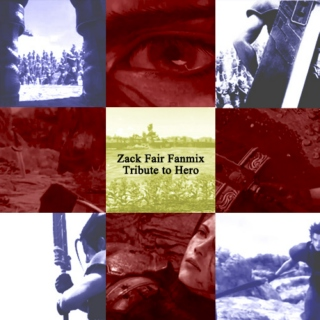 Zack Fair Mix - Tribute to Hero